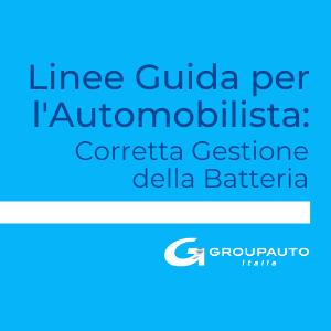 Groupauto Corretta Gestione della Batteria