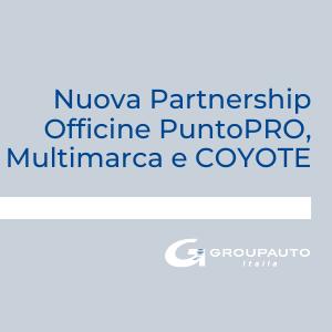 Nuova Partnership Officine PuntoPRO, Multimarca e COYOTE